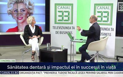 """Interviu Canal 33, emisiunea Economia XXI: """"Sanatatea dentara si impactul ei in succesul in viata"""""""